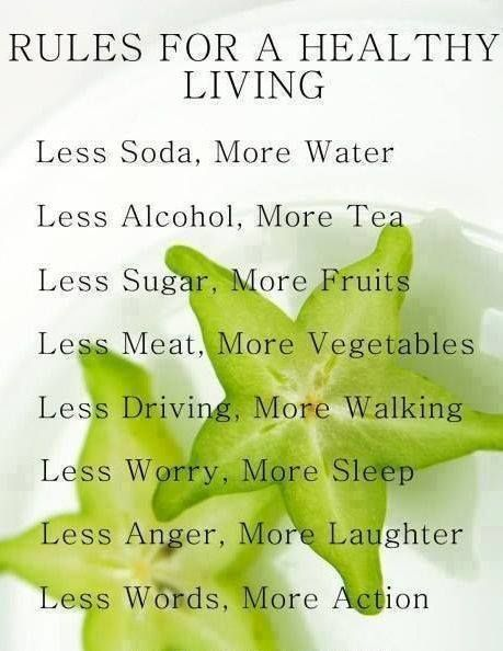 Rules for a healthy living - like!:
