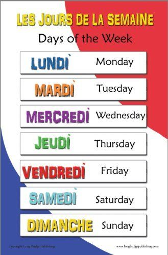 French Language School Poster - Days of the Week Bilingual Chart by Long Bridge Publishing, http://www.amazon.com/dp/B009QGO2QM/ref=cm_sw_r_pi_dp_6Lyhsb115B300