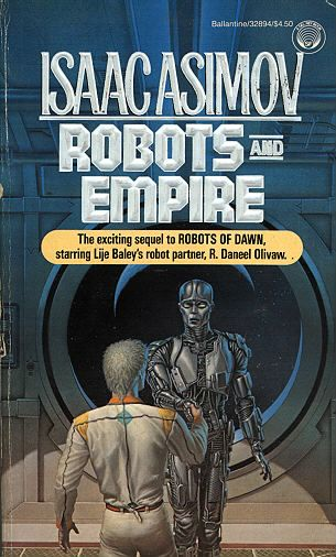 The 4th and the last book in Baley series(Asimov)