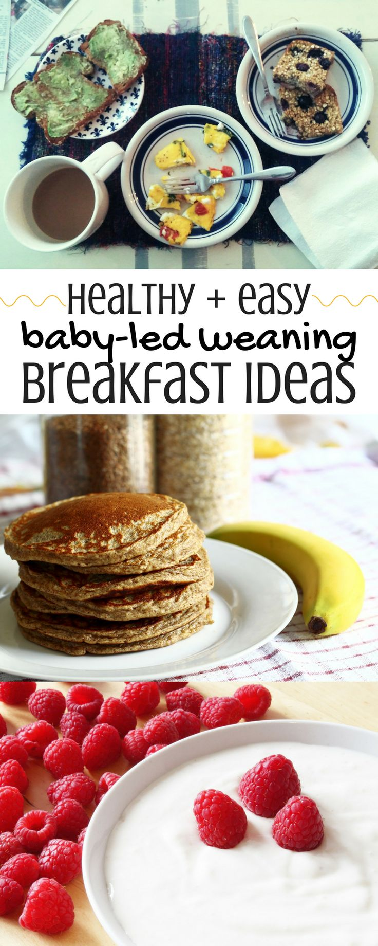 Baby-Led Weaning Breakfast Ideas   Baby Recipes   Baby Food   Baby-Led Weaning   7-10 month old   Breakfast Recipes   Easy   Healthy