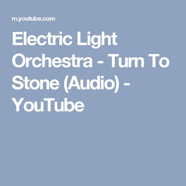 Electric Light Orchestra - Turn To Stone (Audio) - YouTube