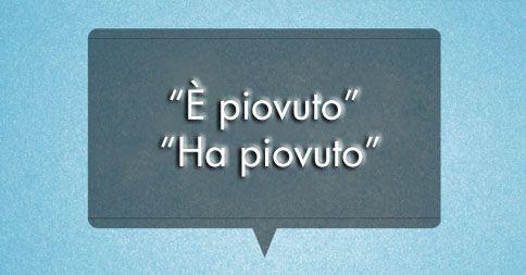 "Parliamo #italiano | ""è piovuto"" o ""ha piovuto""?"