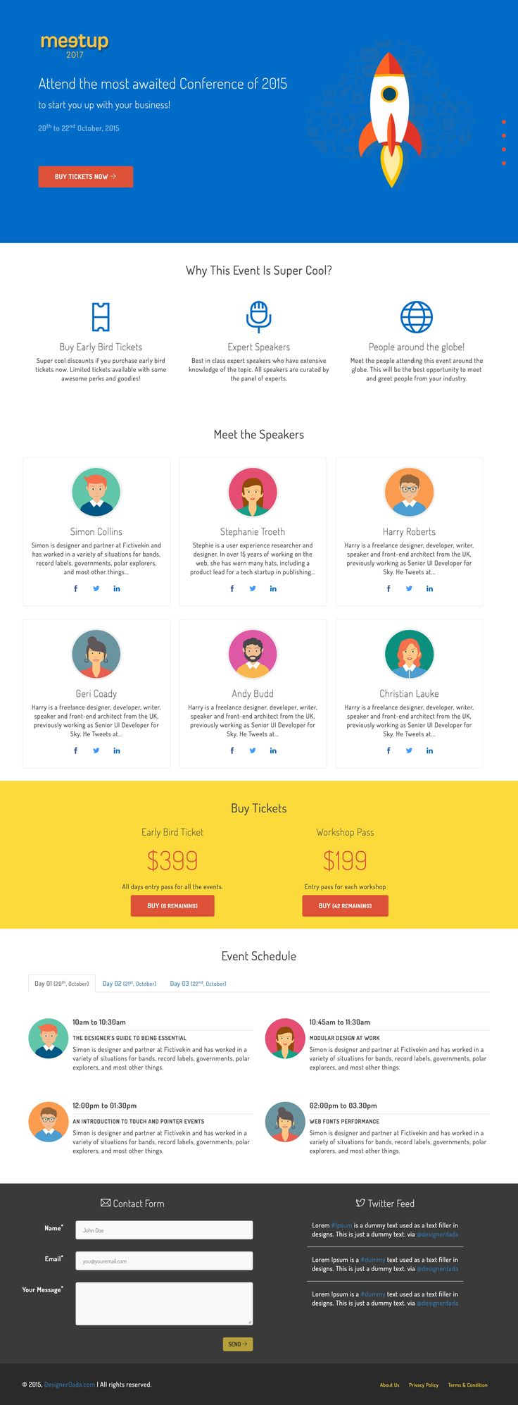 'Meetup' is a FREE One Page HTML template suited for promoting an event. Sections include intro overview, speakers, multi-price ticket options, event schedule (with day switcher), a contact form and a Twitter feed. You'd have to integrate those Buy buttons into something like PayPal, Gumroad or Shopify. Overall the design is fairly basic - I actually quite like speaker section - but a great starting point to announcing your event on low budget.