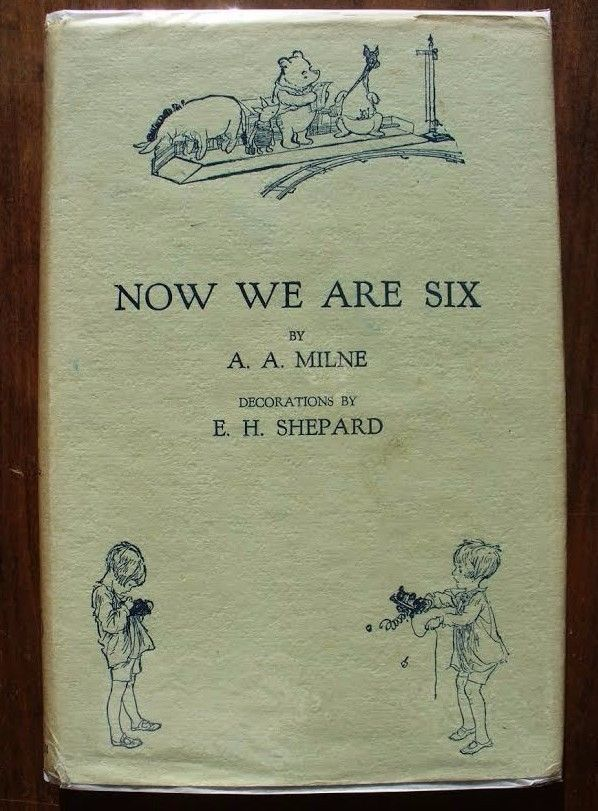 A A Milne Now We Are Six 1st/1st 1927 DJ Hardcover Illustrated E H Shepard