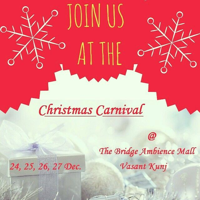 Catch us at at Ambience Mall Vasant Kunj and make the Christmas Carnival happening with your presence!  Let's spread the Christmas cheer!