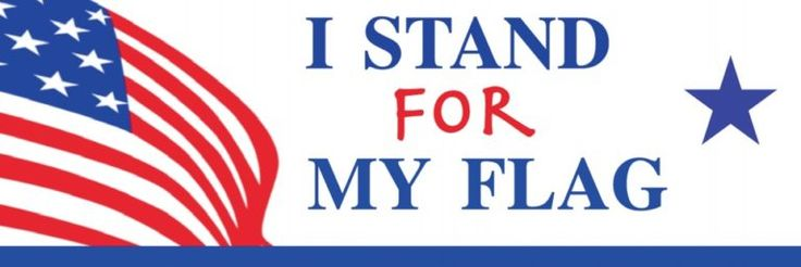 Support our flag. Get the bumper sticker. CLICK HERE Written by DML Today, we received our first box of I STAND FOR MY FLAG ...
