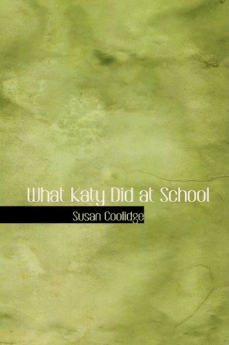 What Katy Did at School by Susan Coolidge http://www.amazon.com/dp/0554379368/ref=cm_sw_r_pi_dp_s8FVtb1YQ1PQHGF6