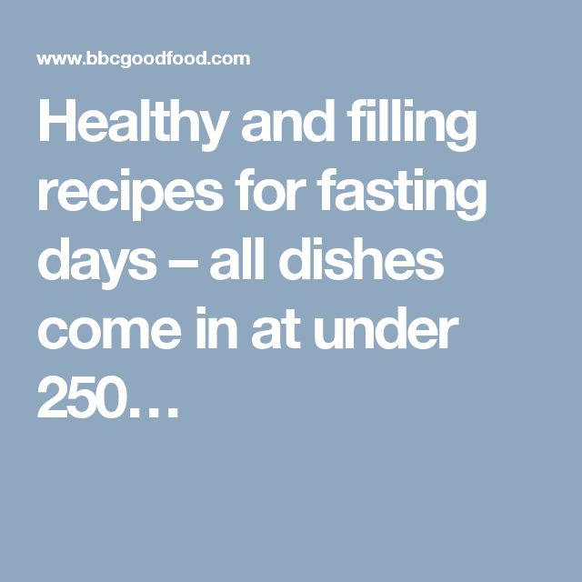 Healthy and filling recipes for fasting days – all dishes come in at under 250…