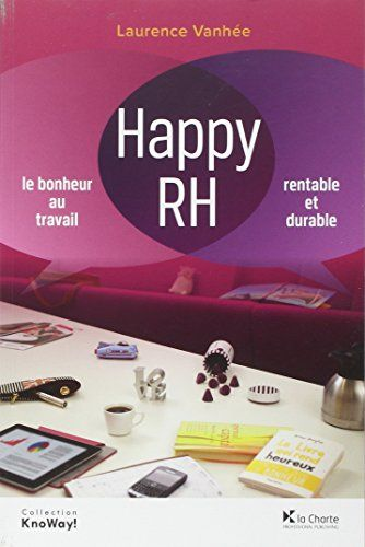 Happy RH : le bonheur au travail, rentable et durable | 161.55 VAN