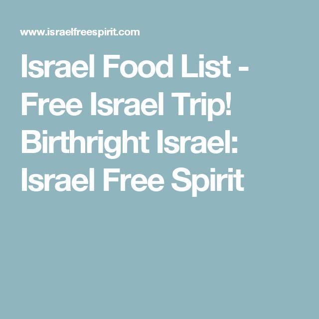 Israel Food List - Free Israel Trip! Birthright Israel: Israel Free Spirit