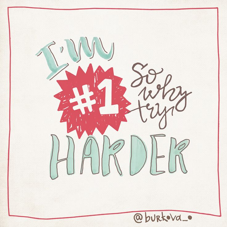 "Hand letters for challenge #learnenglishandwrite ""I'm number one. So why try harder"""
