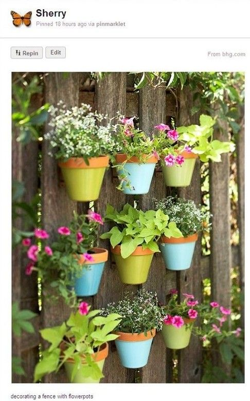 Pinterest Garden Ideas | Another pin from my Garden Style board , decorating a fence with ...