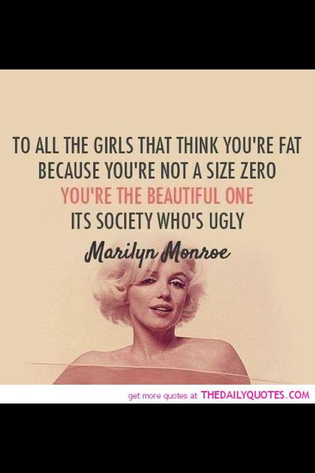 All The Girls Standing In The Line For The Bathroom: 17 Best Curvy Girl Quotes On Pinterest