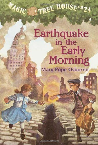 Earthquake in the Early Morning (Magic Tree House #24) (A Stepping Stone Book(TM)) by Mary Pope Osborne http://www.amazon.com/dp/067989070X/ref=cm_sw_r_pi_dp_DFjQvb0A4WBHD