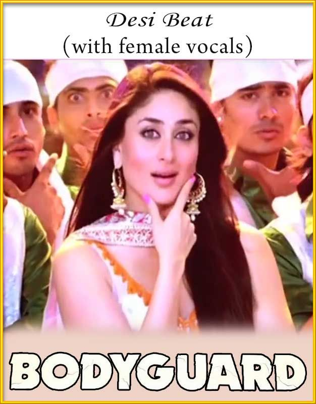 Desi Beat (With Female Vocals) - Bodyguard
