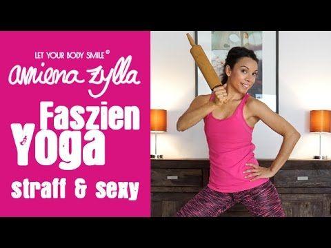 Faszien Yoga mit Amiena Zylla -  Straff & Sexy mit Nudelholz - YouTube