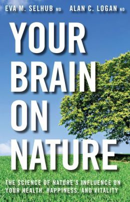 9 best sustainable development and planning images on pinterest your brain on nature the science of natures influence on your health happiness and fandeluxe Images