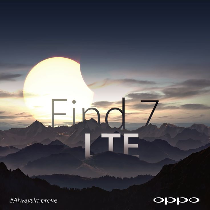 We have listened attentively to your wishes and are excited to announce the Find 7 will support LTE networks. #AlwaysImprove #Find7