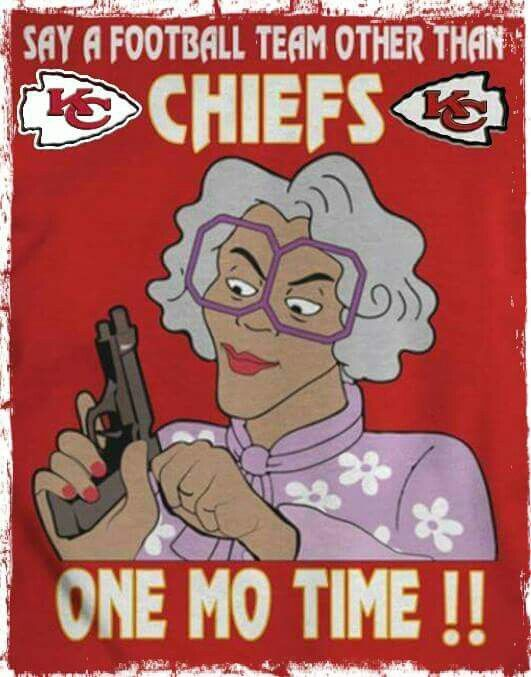 Madea loves the Chiefs!