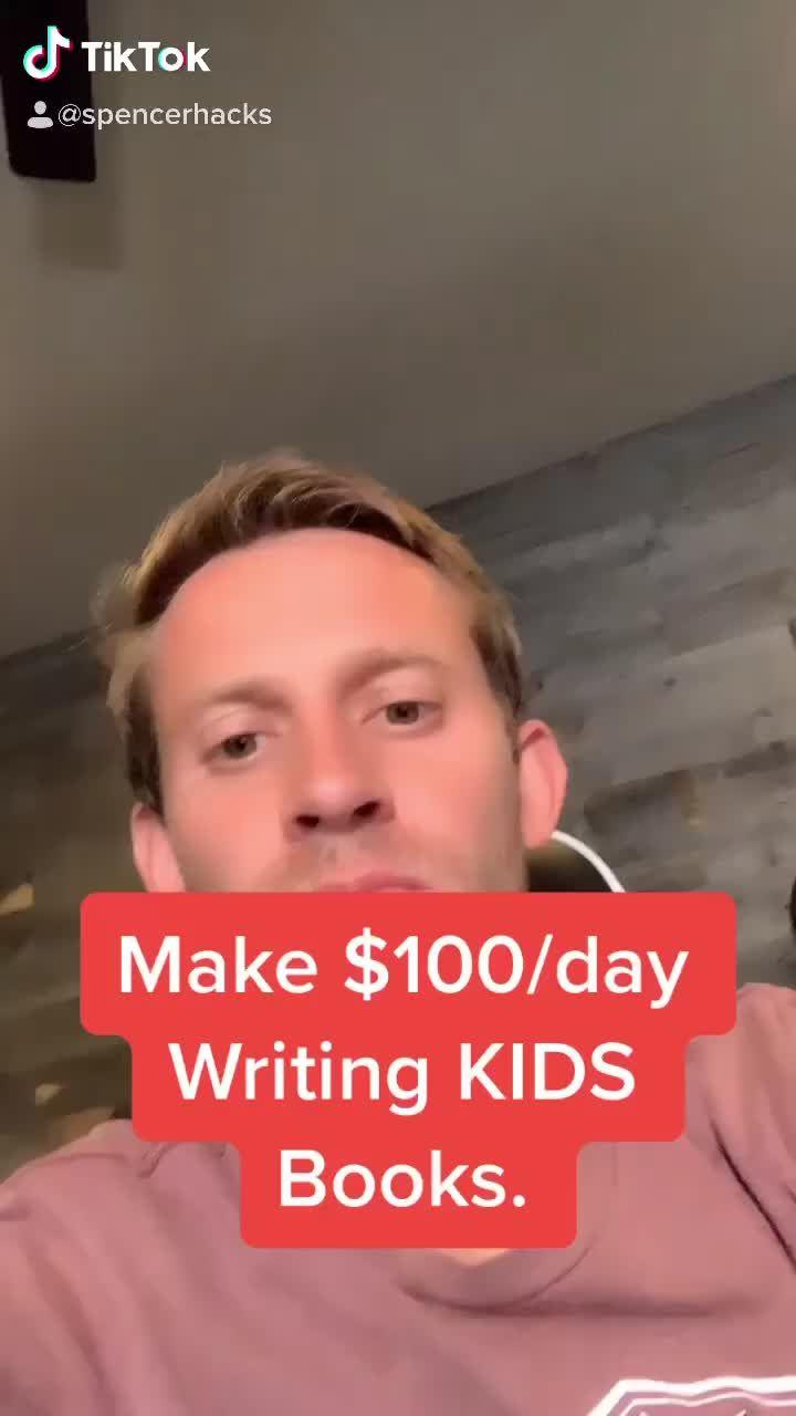Spencer M Spencerhacks On Tiktok This Video Did Well Sidehustle Money Life Hacks Writing Kids Books Money Making Jobs
