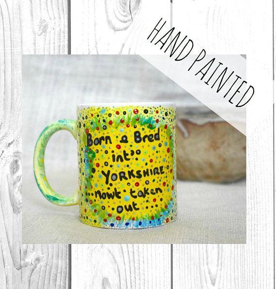 Hey, I found this really awesome Etsy listing at https://www.etsy.com/uk/listing/488696967/yorkshire-saying-coffee-mug-tea-mug