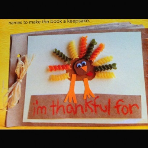 turkey crafts!  Use colored pasta, paper bag for cover and construction paper