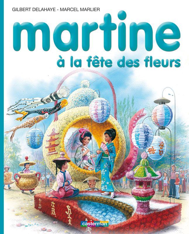 Martine à la fête des fleurs - Gilbert Delahaye, Marcel Marlier
