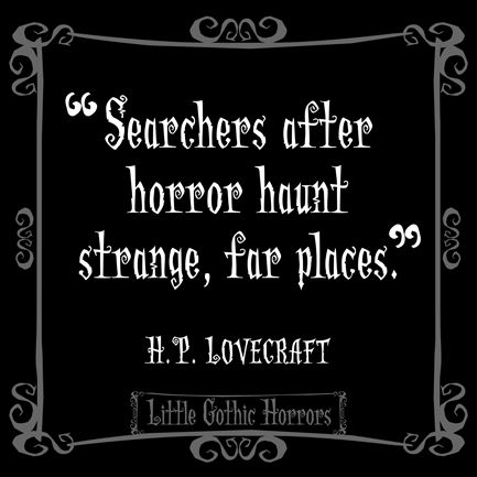 h p lovecraft and gothic literature In writers like henry james and edith wharton who experimented with gothic forms of fiction, the gothic tale may compensate for a conventional, restrictive life in others, notably edgar.