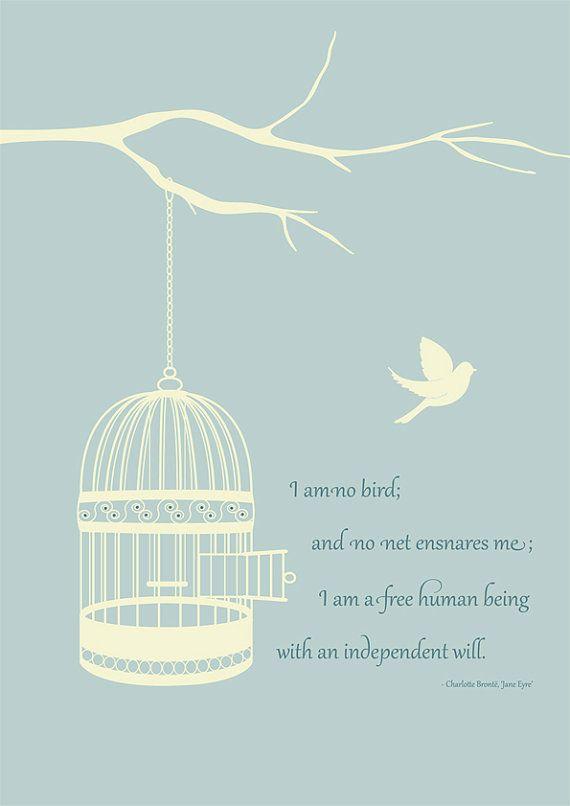 Jane Eyre print on Etsy, $23.81Janeeyre 18, Beautiful Birdcages, Charlotte Bronte, Jane Eyre Tattoo, Bronte Janeeyre, Quotes Inspiration, Jane Eyre Quotes, Birdcages Prints, Jane Eyre Prints