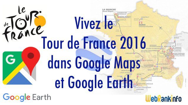 Tour de France 2016 Google Maps/Earth