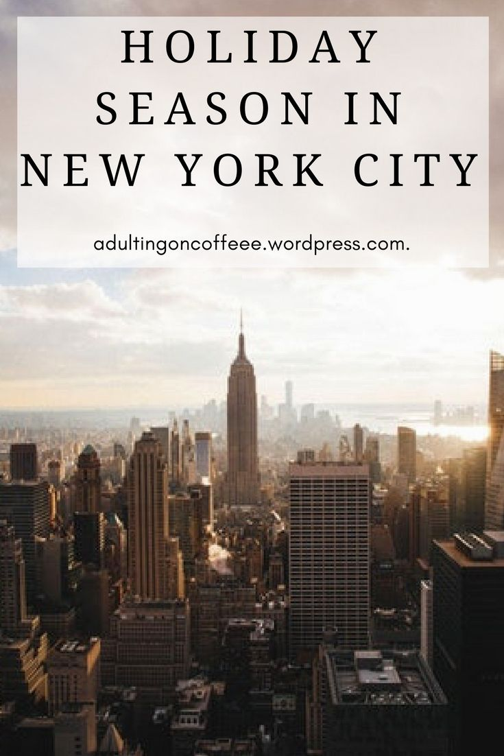 New York City travel blog.  How to spend your holiday season in NYC, travel guide