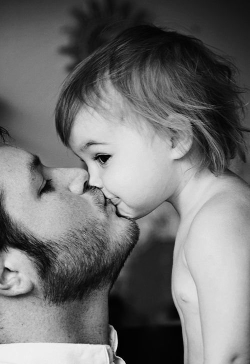 Daddy kisses.