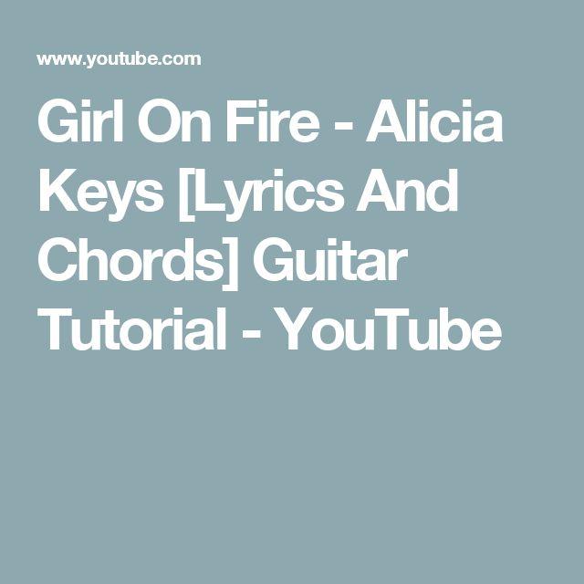 Girl On Fire - Alicia Keys [Lyrics And Chords] Guitar Tutorial - YouTube