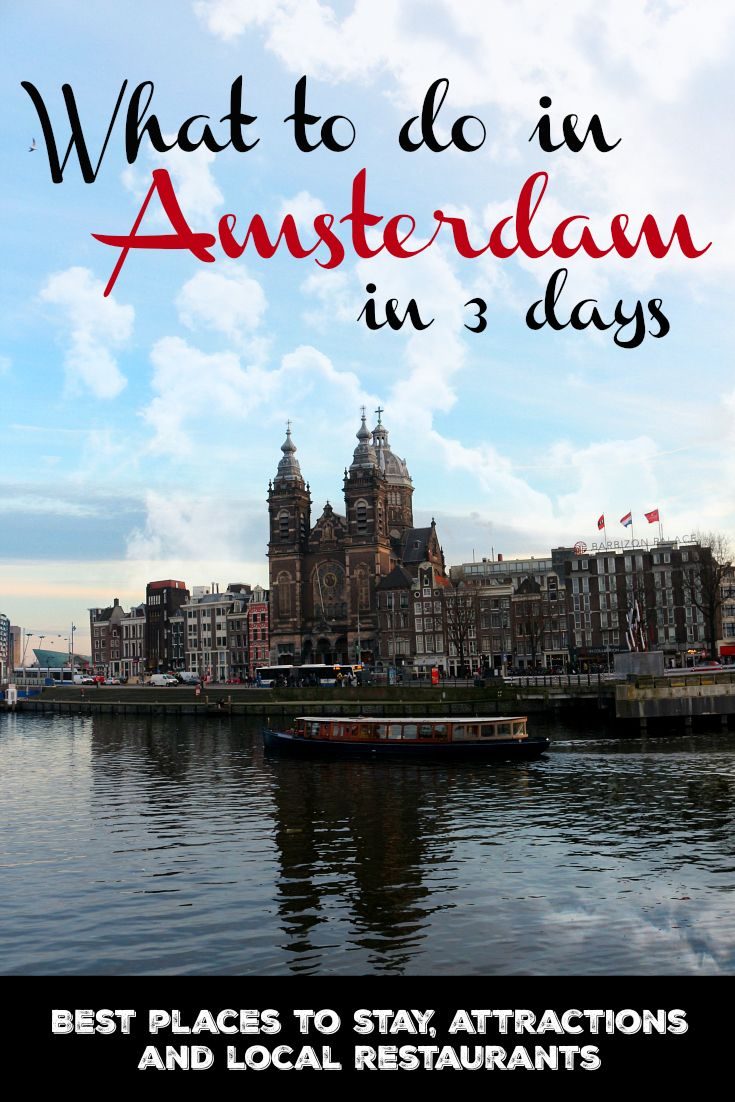 What to do in Amsterdam, where to stay and places to eat. A complete itinerary for 3 days in Amsterdam, all you need to plan your trip to this amazing city in The Netherlands.  via @loveandroad