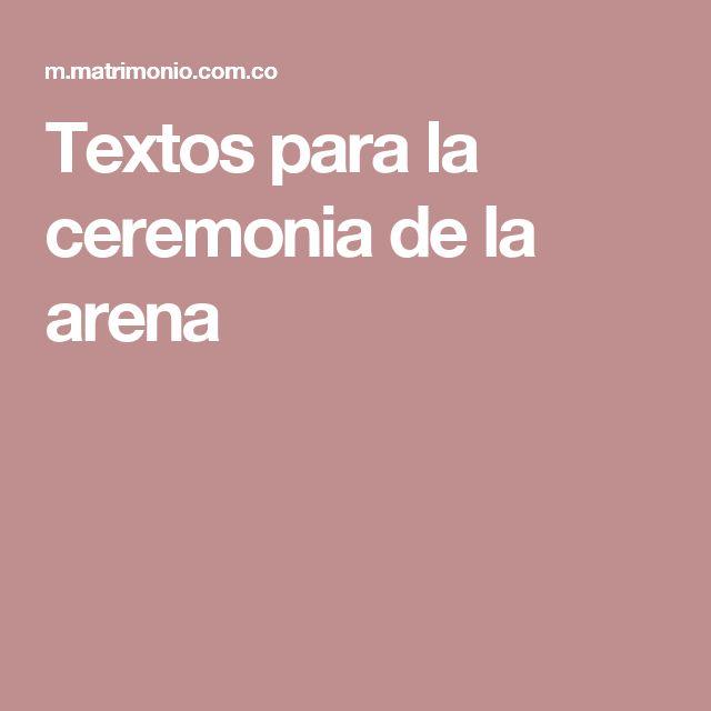 Textos para la ceremonia de la arena