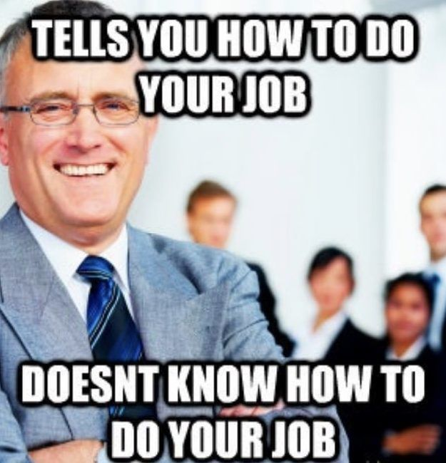 40 Best Work Memes To Share With Your Co Workers In 2020 Funny Memes About Work Work Quotes Funny Boss Humor