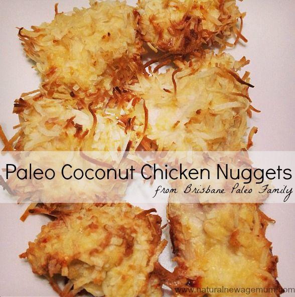 Coconut chicken nuggets - Brisbane Paleo Family via Natural New Age Mum.