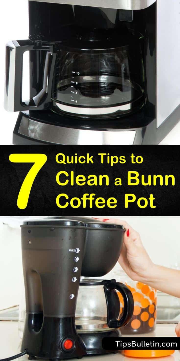 7 quick tips to clean a bunn coffee pot bunn coffee