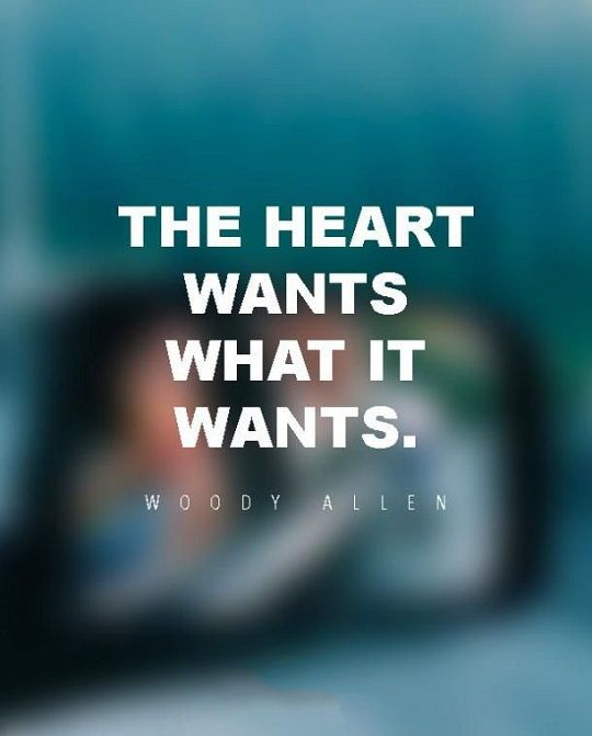 cool Inspirational Sayings: Woody Allen Quotes about The hearts Wants Why