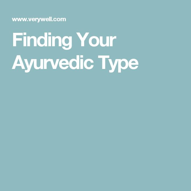 Finding Your Ayurvedic Type