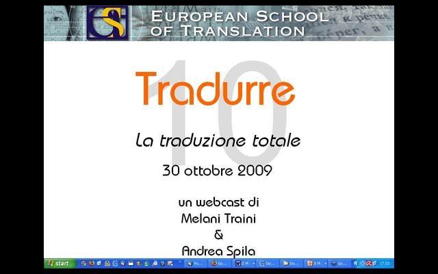 La traduzione totale (30 ottobre 2009), ospite Bruno Osimo