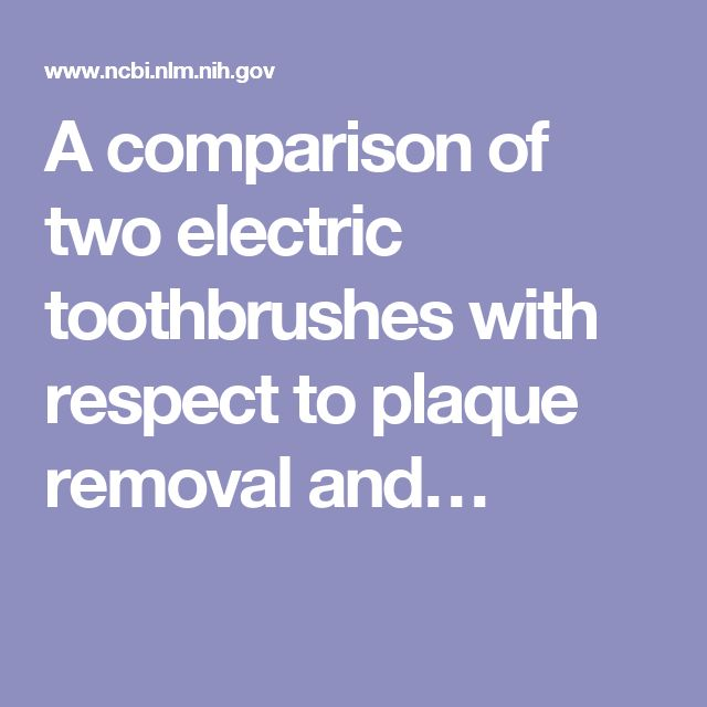 A comparison of two electric toothbrushes with respect to plaque removal and…