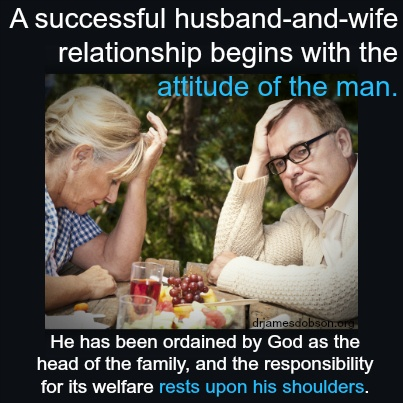 If the man does not lovingly provide leadership and guidance, the family may wander in the wilderness for 40 years, waiting to enter the Promise Land.........or may not make it that long