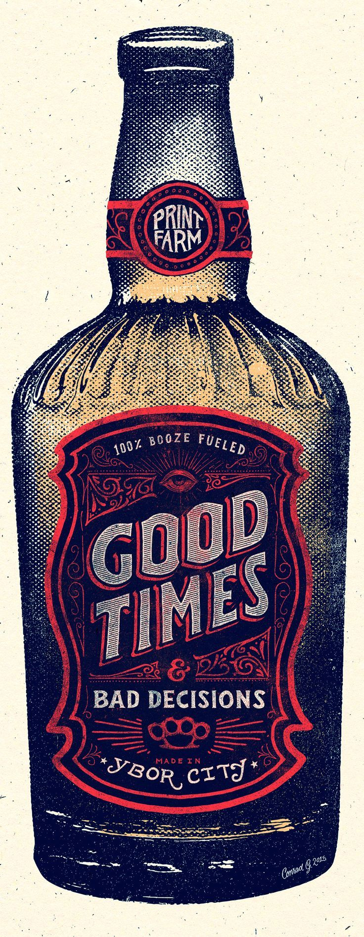 Chaves- Category: Image and Type Good Times and bad decisions by Conrad Garner Screen printed design style that uses halftone. Love the bottle label and the entire concept. The bottle is beautifully illustrated as well.
