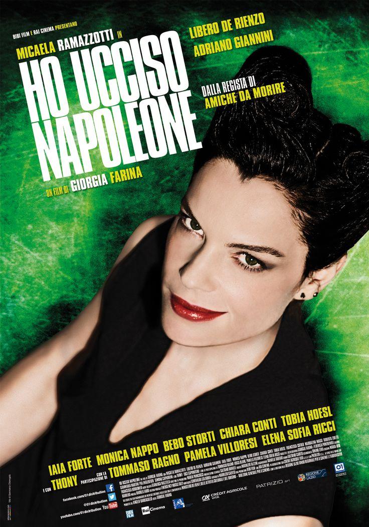 Un film di Giorgia Farina. Con Micaela Ramazzotti, Libero de Rienzo, Adriano Giannini, Elena Sofia Ricci, Iaia Forte. #locandina #houccisonapoleone