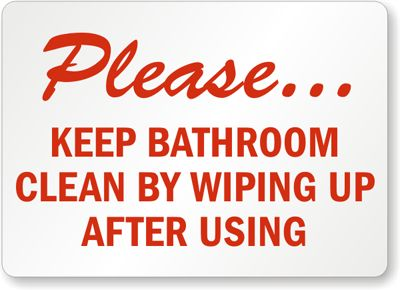 Bathroom cleanliness rules please keep bathroom clean by for How to keep a toilet clean