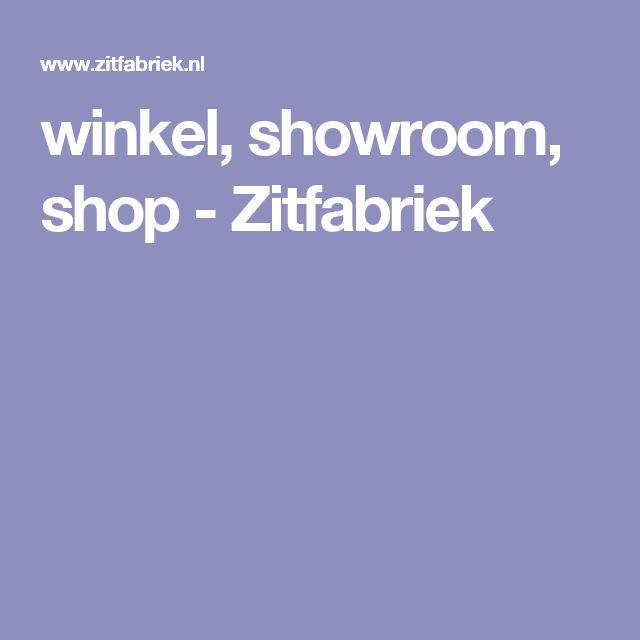 winkel, showroom, shop - Zitfabriek