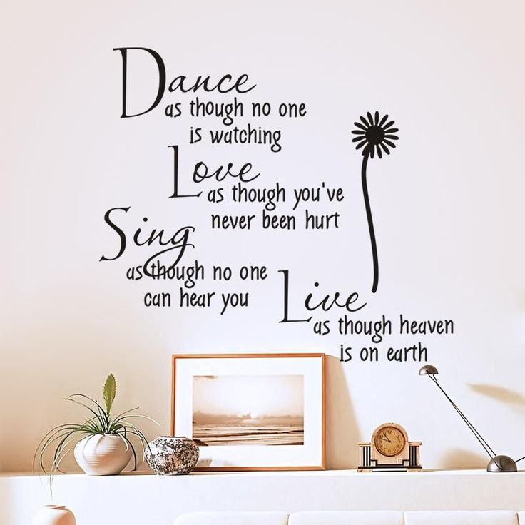 A motivation quotes wall art sticker set, suitable for living room, bed room & study room. Quote:- Dance as through no one is watching. Love as through you're never been hurt. Sing as through no one c