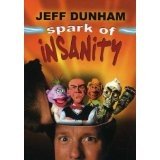 Jeff Dunham: Spark of Insanity (DVD)By Jeff Dunham