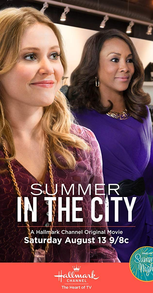 Summer In The City Managing Manhattan Hallmark Movies Family Movies Hallmark Channel